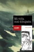 Libro MI VIDA MAL DIBUJADA