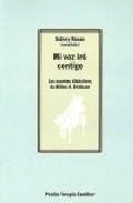 Libro MI VOZ IRA CONTIGO: LOS CUENTOS DIDACTICOS DE MILTON H. ERICKSON