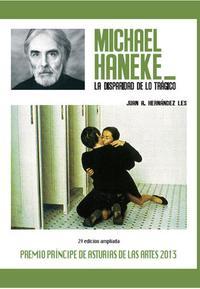 Libro MICHAEL HANEKE: LA DISPARIDAD DE LO TRAGICO