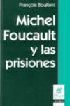 Libro MICHEL FOUCAULT Y LAS PRISIONES