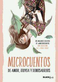 Libro MICROCUENTOS DE AMOR, LLUVIA Y DINOSAURIOS