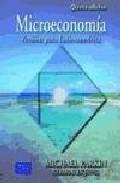 Libro MICROECONOMIA: VERSION PARA LATINOAMERICA