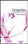 Libro MICROPOLITICA: CARTOGRAFIAS DEL DESEO