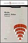 Libro MIEDO, PANICO, FOBIAS: LA TERAPIA BREVE