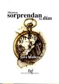 Libro MIENTRAS SORPRENDAN LOS DIAS