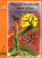Libro MIGUEL HERNANDEZ PARA NIÑOS