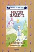Libro MIGUELIN EL VALIENTE