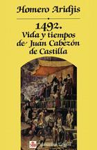 Libro MIL CUATROCIENTOS NOVENTA Y DOS: VIDA Y TIEMPOS DE JUAN CABEZON