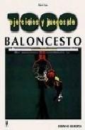 Libro MIL EJERCICIOS Y JUEGOS DE BALONCESTO