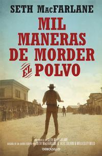Libro MIL MANERAS DE MORDER EL POLVO