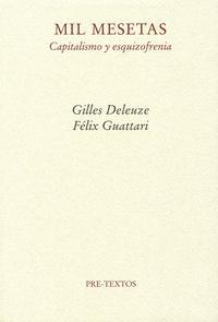 Libro MIL MESETAS: CAPITALISMO Y ESQUIZOFRENIA