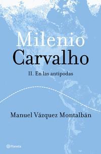 Libro MILENIO CARVALHO II. EN LAS ANTIPODAS