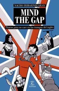Libro MIND THE GAP: TRUCOS PARA NO CAER EN LAS TRAMPAS DEL INGLES