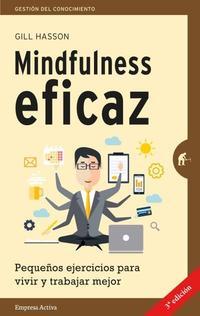 Libro MINDFULNESS EFICAZ: PEQUEÑOS EJERCICIOS PARA VIVIR Y TRABAJAR MEJOR