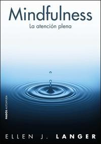 Libro MINDFULNESS: LA ATENCION PLENA