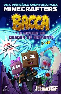 Libro MINECRAFT. BACCA Y EL MISTERIO DEL DRAGON DE DIAMANTE