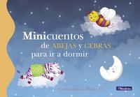 Libro MINICUENTOS DE ABEJAS Y CEBRAS PARA IR A DORMIR