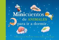 Libro MINICUENTOS DE ANIMALES PARA IR A DORMIR