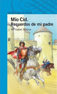 Libro MIO CID. RECUERDOS DE MI PADRE