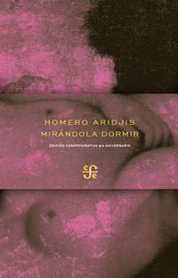 Libro MIRANDOLA DORMIR; SEGUIDO DE PAVANA POR LA AMADA PRESENTE; PAVANA POR LA AMADA DIFUNTA Y LA TUMBA DE FILIDOR