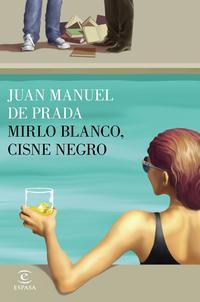 Libro MIRLO BLANCO, CISNE NEGRO