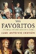 Libro MIS FAVORITOS: LOS PERSONAJES MAS APASIONANTES DE LA HISTORIA
