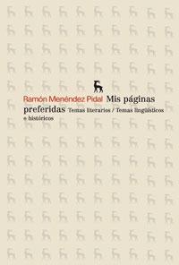 Libro MIS PAGINAS PREFERIDAS: TEMAS LITERARIOS - TEMAS LINGÜISTICOS E H ISTORICOS