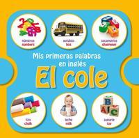 Libro MIS PRIMERAS PALABRAS EN INGLES: EL COLE