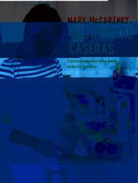 Libro MIS RECETAS CASERAS: COCINA VEGETARIANA PARA TODA LA FAMILIA