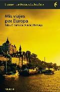 Libro MIS VIAJES POR EUROPA: SUIZA, DINAMARCA, SUECIA