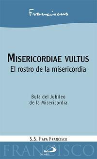 Libro MISERICORDIAE VULTUS: EL ROSTRO DE LA MISERICORDIA