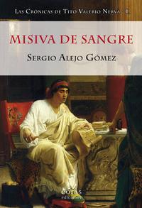 Libro MISIVA DE SANGRE. LAS CRÓNICAS DE TITO VALERIO NERVA I