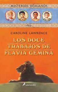 Libro MISTERIOS ROMANOS VI :LOS DOCE TRABAJOS DE FLAVIA GEMINA