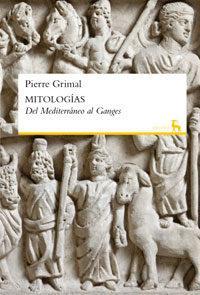 Libro MITOLOGIAS: DEL MEDITERRANEO AL GANGES