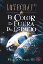 Libro MITOS DE CTHULHU III: EL COLOR DE FUERA DEL ESPACIO, LA NOCHE DEL OCEANO; FRAGMENTOS DESCARTADOS DE LA SOMBRA SOBRE INNSMOUTH