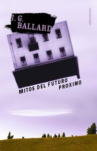 Libro MITOS DEL FUTURO PROXIMO