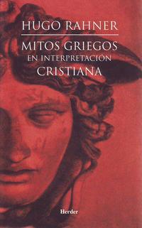 Libro MITOS GRIEGOS EN INTERPRETACION CRISTIANA
