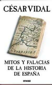 Libro MITOS Y FALACIAS DE LA HISTORIA DE ESPAÑA