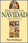 Libro MITOS Y RITOS DE LA NAVIDAD