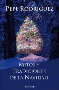 Libro MITOS Y TRADICIONES DE LA NAVIDAD