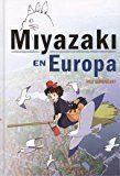 Libro MIYAZAKI EN EUROPA