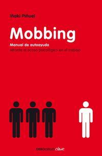 Libro MOBBING: MANUAL DE AUTOAYUDA