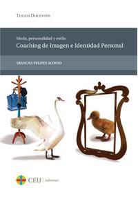 Libro MODA, PERSONALIDAD Y ESTILO. COACHING DE IMAGEN E IDENTIDAD PERSO NAL