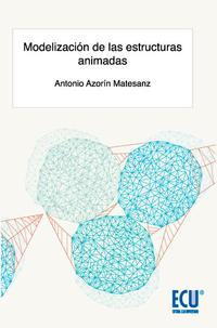 Libro MODELIZACION DE LAS ESTRUCTURAS ANIMADAS