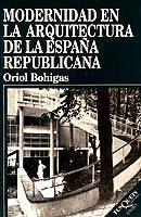 Libro MODERNIDAD EN LA ARQUITECTURA DE LA ESPAÑA REPUBLICANA