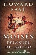 Libro MOISES: PRINCIPE DE EGIPTO