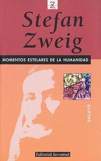 Libro MOMENTOS ESTELARES DE LA HUMANIDAD