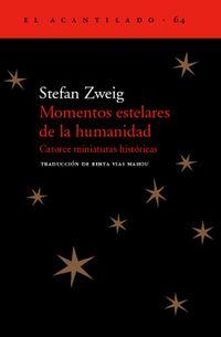 Libro MOMENTOS ESTELARES DE LA HUMANIDAD: CATORCE MINIATURAS HISTORICAS