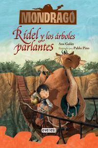 Libro MONDRAGO 2: RIDEL Y LOS ARBOLES PARLANTES