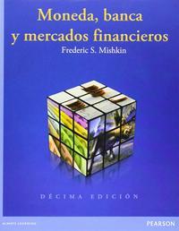 Libro MONEDA, BANCA Y MERCADOS FINANCIEROS